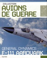 45- F-111 Aardvark - Général Dynamics