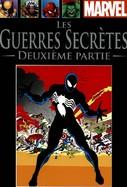 Les Guerres Secrètes (Deuxième Partie)