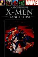 Astonishing X-Men - Dangereuse