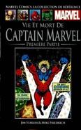 Vie et Mort de Captaine Marvel - Première Partie