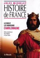 La Gaule -  Les Invasions Charlemagne