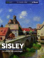 Sisley - La Vérité du paysage