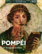 Pompéi - Les Fresques Révélées
