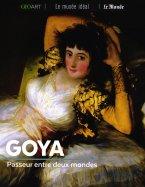 Goya - Passeur entre Deux Mondes