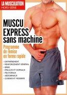La Musculation Hors-Série