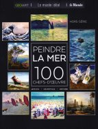 100 Chefs D'Œuvre - Peindre la Mer