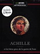 Achille - Et les héros grecs de la guerre de troie