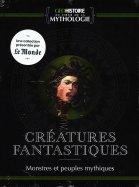 Créatures Fantastiques - Monstres et Peuple Mythiques