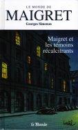 Maigret et les Témoins Récalcitrants
