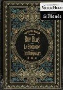 Ruy Blas - La Esmeralda - Les Burgaves