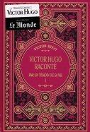 Victor Hugo Raconté - Par un Témoin de sa vie - I