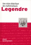 Legendre - Une Vision Didactique des Mathématiques