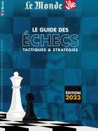 Le Monde La Vie - Le Guide des Echecs