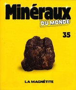 La Magnétite ( CLASSEUR OFFERT ! )