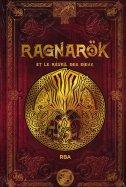 Ragnarok et le Réveil des Dieux