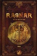 Ragnar et le Roi du Sud