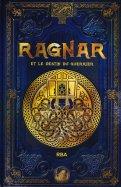 Ragnar et le Destin du Guerrier