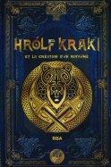 Hrolf Kraki et la Création d'un royaume