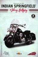 Montez pas à pas Votre Indian Springfield de Johnny Hallyday