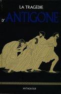 La Tragédie d'Antigone