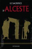 Le Sacrifice d'Alceste