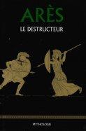 Arès le Destructeur