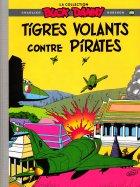 Les Tigres Volants contre Pirates!