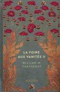 La Foire aux Vanités II - William M. Thackeray