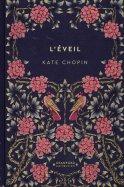 L'Éveil - Kate Chopin