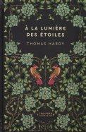 Thomas Hardy - À la Lumière des Étoiles