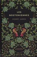 Les Bostoniennes - Henry James