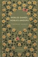 Nobles Dames, Nobles Amours - Thomas Hardy