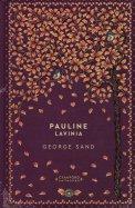 Pauline Lavinia - George Sand