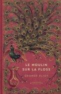 Le Moulin sur la Floss - George Eliot