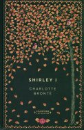 Shirley I - Charlotte Brontë
