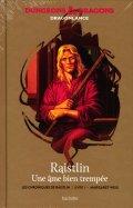 Raistlin - Une Âme Bien Trempée - Livre 1