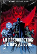 La Résurrection De Ra's Al Guhl 1re Partie