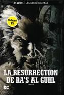La Résurrection De Ra's Al Guhl 2e Partie
