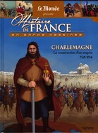 Charlemagne - La Construction D'un Empire 768/814