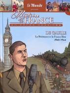 La Résistance Et La France Libre - De Gaulle - 1940/1944