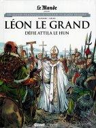 Léon le Grand - Défie Attila le Hun