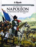 Napoléon - La Bataille de Waterloo - Tome 1