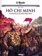 Hô Chi Minh - La Bataille de Diên Biên Phu