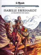 Isabelle Eberhardt - La Vagabonde des Sables