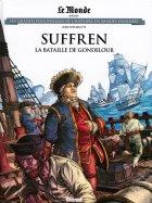 Suffren - La Bataille de Gondelour