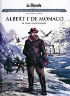 Albert 1er de Monaco - Le Prince Explorateur