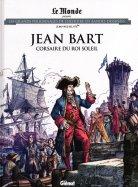 Jean Bart Corsaire du Roi Soleil