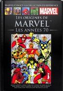 Les Origines de Marvel - Les Années 70