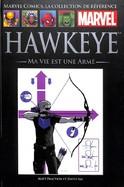 84- Hawkeye Ma Vie est une Arme