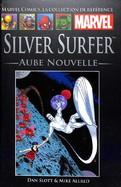 99 et 85 Silver Surfer-Aube Nouvelle (2Numéros)